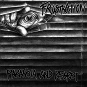 Image of Frustration - Paranoia &amp; Regret LP