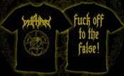 "Image of DEIPHAGO Official ""Fuck Of To The False"" Shirt"