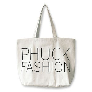 Image of Canvas Tote in honor of our blog: www.phuckfashion.com