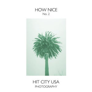 Image of How Nice: Issue No. 2 (Summer 2012)