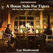Image of Lee Hazlewood - A House Safe For Tigers OST LP