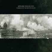 Image of KOWLOON WALLED CITY - Gambling On A Richter Scale LP