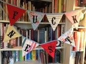 Image of The bunting for fuckers (and newly weds)