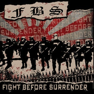 Image of FBS - Fight Before Surrender