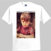 Image of Space Camp Dropout - Unhappy Tee