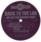 Image of &quot;BACK TO THE LAB&quot; Def Rhythm Productions LP ***SOLD OUT***