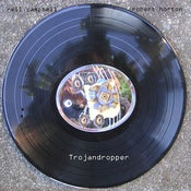 Image of NEIL CAMPBELL AND ROBERT HORTON &quot;trojandropper&quot; LP