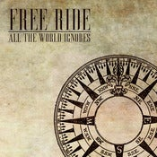 "Image of Free Ride- ""ALL THE WORLD IGNORES"" EP"