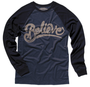 Image of BELIEVE - Baseball Long Sleeve