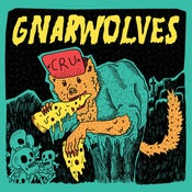 Image of Gnarwolves - CRU CDEP