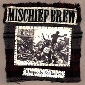 "Image of Mischief Brew - ""Rhapsody For Knives"" 7"""
