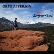 "Image of Greg Peterson ""I'm Not Perfect"" Audio CD"