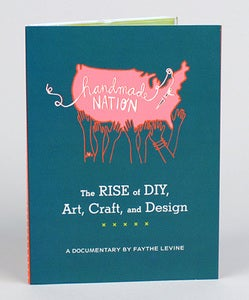 Image of Handmade Nation - Documentary / Movie / DVD