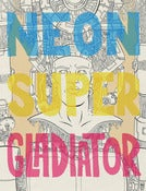 Image of Neon Super Gladiator: Episode 1