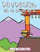 Image of Ninja School - Mr Toast Comics #4