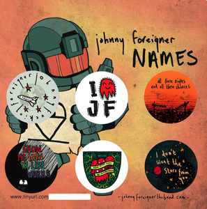 Image of Johnny Foreigner NAMES '6 x BADGE SET' EP