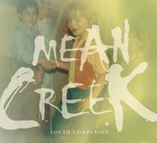 Image of Mean Creek - Youth Companion CD