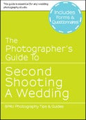 Image of The Photographer's Guide to Second Shooting a Wedding