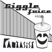 "Image of Fantasist ""Giggle Juice"""