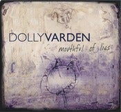 Image of Dolly Varden - Mouthful of Lies (remastered) - Compact Disc