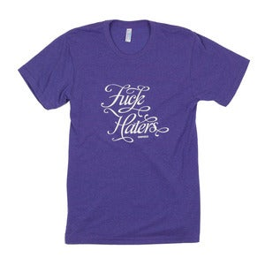 Image of Fuck Haters Tee (Obvi)