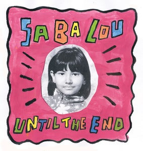 "Image of SABA LOU ""UNTIL THE END"" SINGLE (WW-002)"