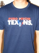 Image of Puro Pinche Texans Tee (in Blue for the Fellas)