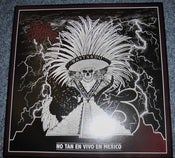 Image of Dead Trooper - No Tan En Vivo En Mexico - VINYL