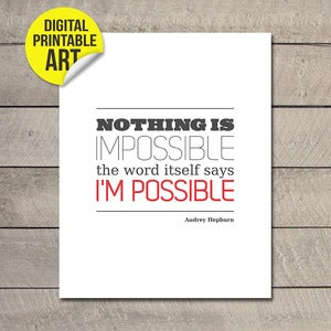Image of Nothing is Impossible – PRINTABLE JPEG - 20X25CM
