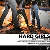 Image of Hard Girls - Isn't It Worse VINYL LP