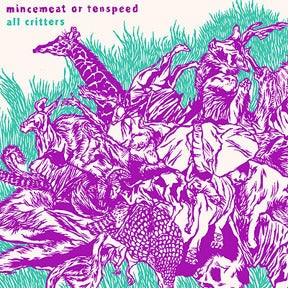 Image of Mincemeat Or Tenspeed ‎– All Critters LP