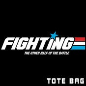Image of Fighting Tote Bag