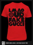 Image of LMAO @ UR FAKE GUCCI (Men) RED