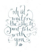 Image of To Be With You Lyric print 8.5&quot; x 11&quot;