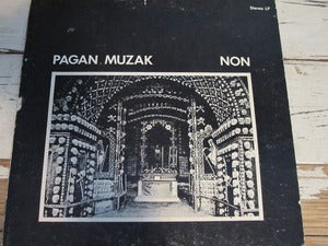Image of NON ~ Pagan Muzak