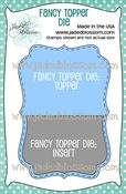Image of Fancy Topper Die