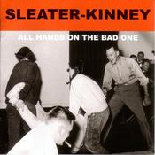 Image of sleater kinney 'all hands on the bad one'