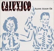 "Image of calexico ""alone again or"" (tour ep)"