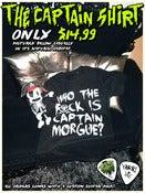 Image of Who The F*ck Is Captain Morgue T-shirt