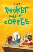 Image of Pocket Full of Coffee