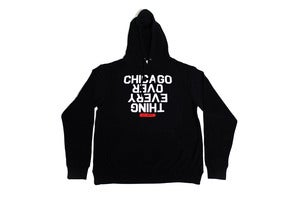 Image of Chicago Over Every Thing Hoodie (Black)