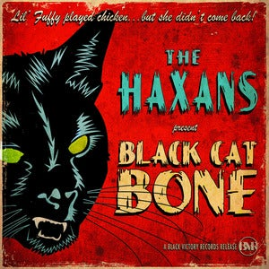 Image of The Haxans - &quot;Black Cat Bone&quot; - Single