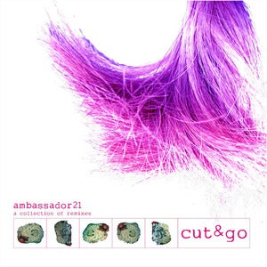"Image of AMBASSADOR21 ""Cut&Go"" (a collection of remixes) + button"