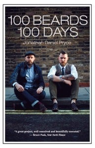 Image of 100 Beards, 100 Days Book PREORDER