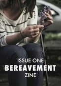 Image of Bereavement Zine #1 - Charlotte Brown