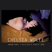 Image of Chelsea Wolfe - Unknown Rooms LP