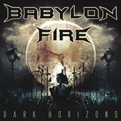 "Image of Babylon Fire ""Dark Horizons"""