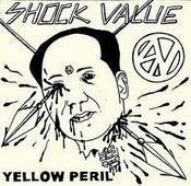 "Image of Shock Value ""Yellow Peril"" 7"""