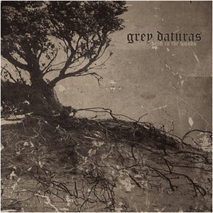 Image of Grey Daturas - Dead In The Woods CD