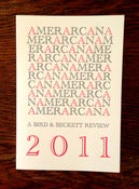 Image of AMERARCANA 2011: A Bird &amp; Beckett Review